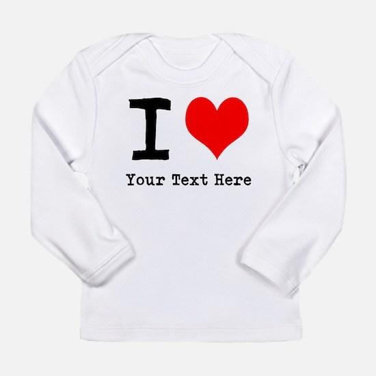 I Heart (personalized) Long Sleeve Infant T-Shirt