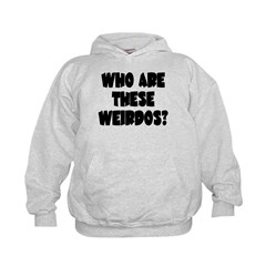 Who Are These Weirdos? Hoodie