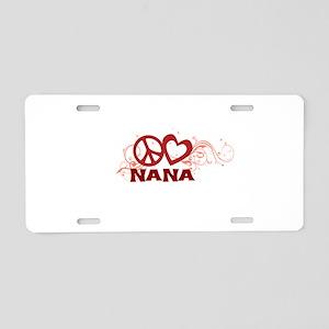 Peace Love Nana Aluminum License Plate