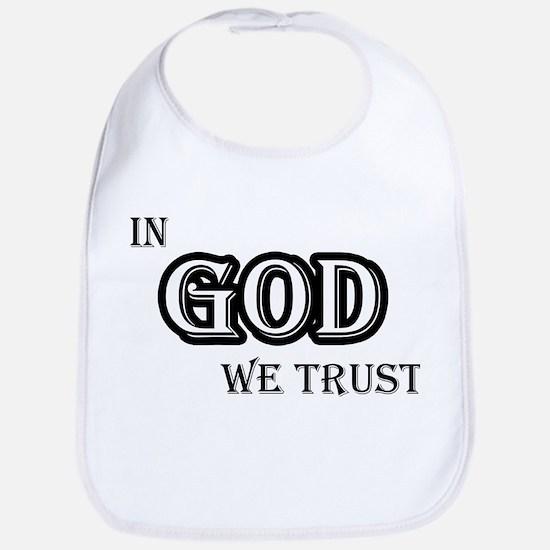 In God We Trust Bib