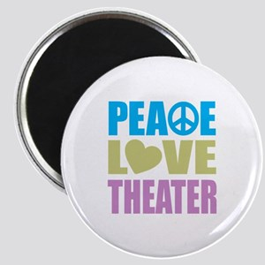 Peace Love Theater Magnet
