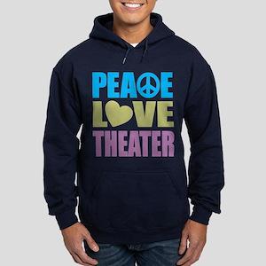 Peace Love Theater Hoodie (dark)