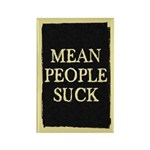 Mean People Suck Rectangle Magnet