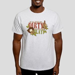 Dirty Light T-Shirt