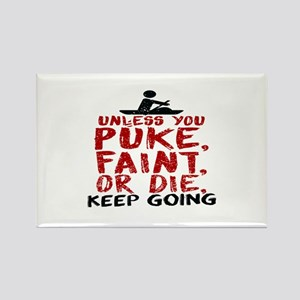 Unless You Puke, Faint, Or Die, Keep Going Magnets