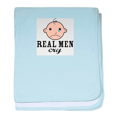 Real Men Cry baby blanket
