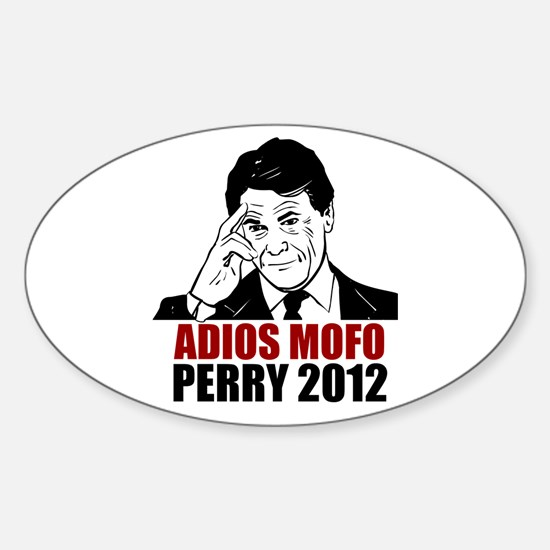 Adios Mofo Perry 2012 Sticker (Oval)