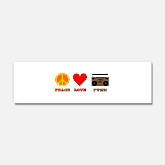 Peace Love Funk Car Magnet 10 x 3