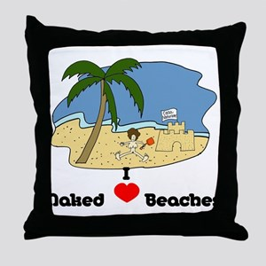 I Love Naked Beaches Throw Pillow