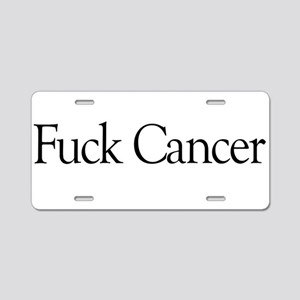 Fuck Cancer Aluminum License Plate