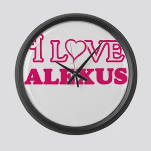 I Love Alexus Large Wall Clock