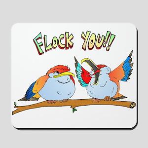Flock You !! Mousepad