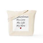 National Guard - Guardsman live love hero Tote Bag