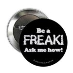 Be a Freak Button