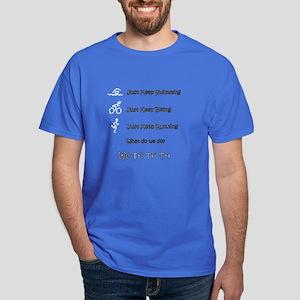 Just Keep Tri-ing Dark T-Shirt