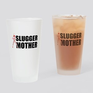 Slugger mother 2 Drinking Glass