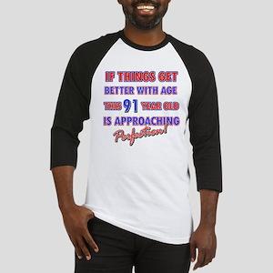 Funny 91st Birthdy designs Baseball Jersey