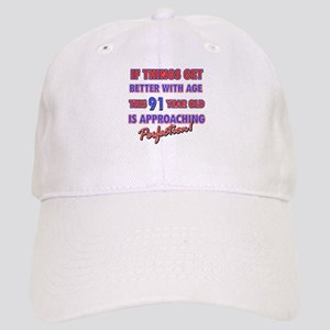 Funny 91st Birthdy designs Cap