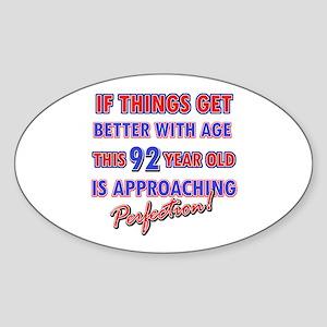 Funny 92nd Birthdy designs Sticker (Oval)