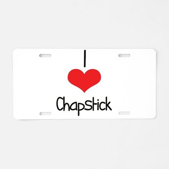 Chapstick Aluminum License Plate