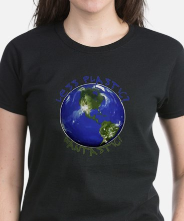 Less Plastic? Fantastic! Women's Dark T-Shirt