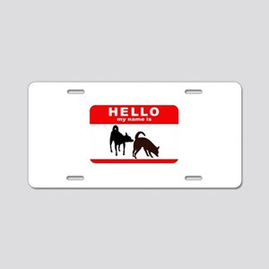 Hello My Name Is Aluminum License Plate