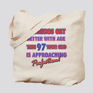 Funny 97th Birthdy designs Tote Bag
