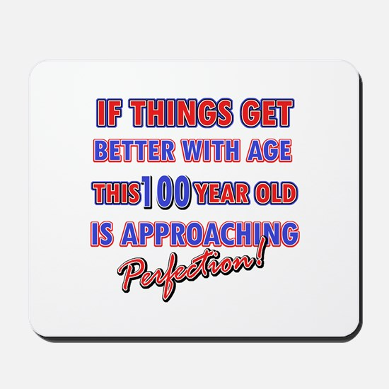 Funny 100th Birthdy designs Mousepad
