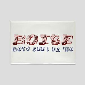BOISE: Boys See I Da 'Ho Rectangle Magnet