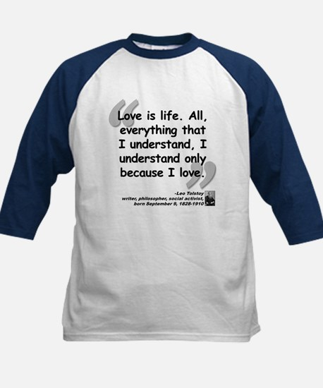 Tolstoy Love Quote Kids Baseball Jersey