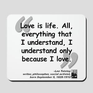 Tolstoy Love Quote Mousepad