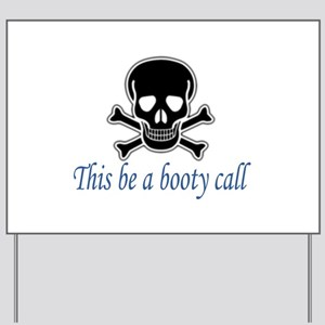 Pirate Booty Call Yard Sign