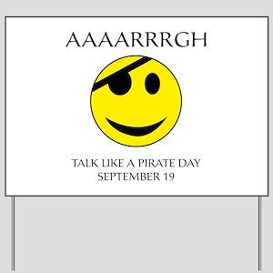 Pirate Day Yard Sign