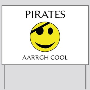 Pirate aarrgh cool Yard Sign