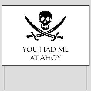 Pirate Ahoy Yard Sign