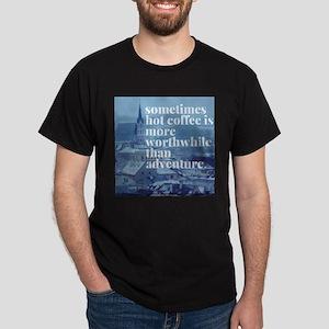 Coffee vs adventure T-Shirt