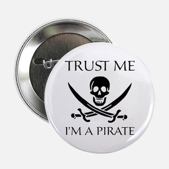 """Trust Me I'm a Pirate 2.25"""" Button"""