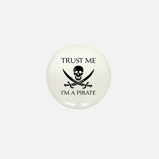 Trust Me I'm a Pirate Mini Button