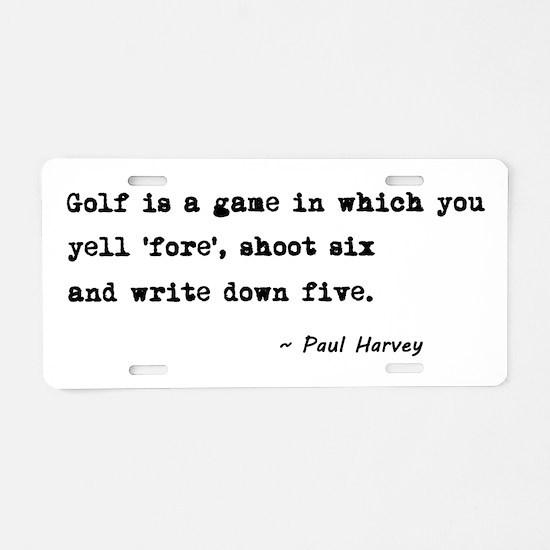 'Golf Quote' Aluminum License Plate
