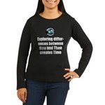 Time Women's Long Sleeve Dark T-Shirt