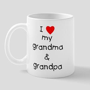 I love my grandma & grandpa Mug