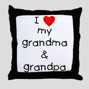 I love my grandma & grandpa Throw Pillow