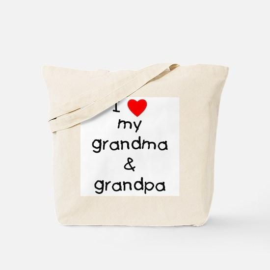 I love my grandma & grandpa Tote Bag