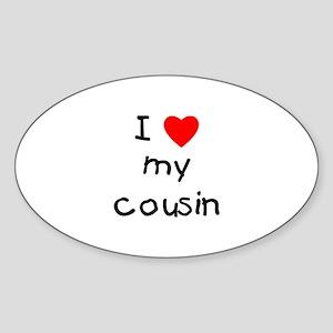 I love my cousin Oval Sticker