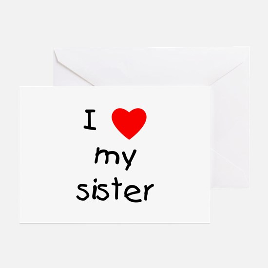 I love my sister Greeting Cards (Pk of 10)