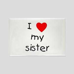 I love my sister Rectangle Magnet