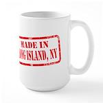 MADE IN LONG ISLAND, NY Large Mug