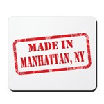 MADE IN MANHATTAN, NY Mousepad