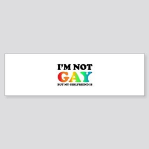 I'm not gay but my girlfriend is Sticker (Bumper)