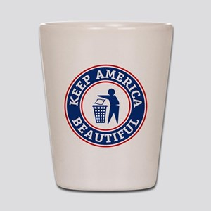 Keep America Beautiful Shot Glass
